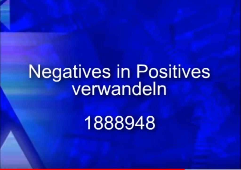 negatives in positives verwandeln